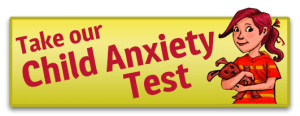 Take our Child Anxiety Test